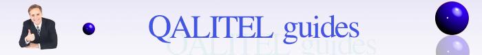 Bienvenue sur le site de QALITELguides - l'outil logiciel incontournable pour vous aider dans la mise en place de votre système Qualité selon la norme ISO 9001. Vos documents qualité prêts à l'emploi - exemples et modèles de documents qualité ( manuel qualité, procédures qualité, processus qualité )